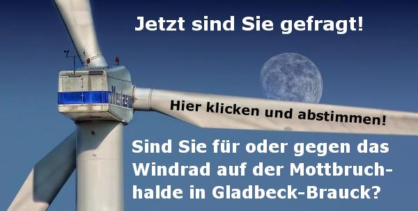 Windrad in Brauck - Abstimmung zum Windrad auf der Mottbruchhalde