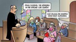 Humor in Corona-Zeiten: In die Kirche, solange die Kneipen noch nicht auf haben.