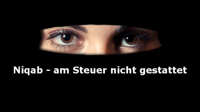 """Straßenverkehr: Keine Vollverschleierung am Steuer (""""Niqab"""")"""