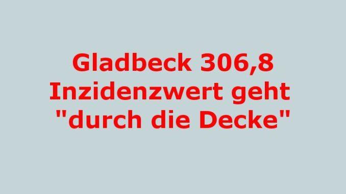 Der Inzidenzwert liegt heute in Gladbeck bei 306,8 Damit hat der Corona-Inzidenzwert in Gladbeck seinen höchsten Stand seit Beginn der Pandemie erreicht.