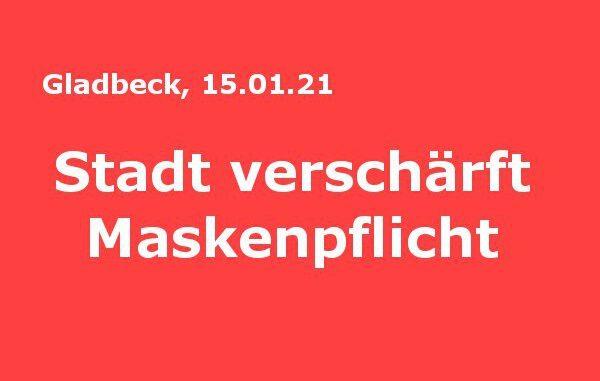 Gladbeck: Stadt verschärft Maskenpflicht