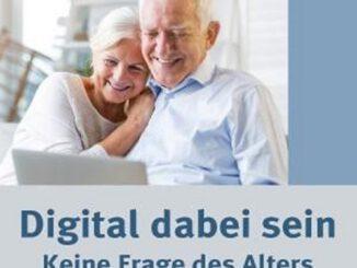 Digital dabei sein - Keine Frage des Alters